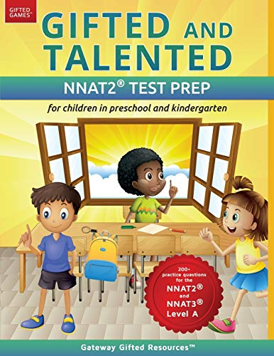 Compare Textbook Prices for Gifted and Talented NNAT Test Prep: Gifted test prep book for the NNAT; Workbook for children in preschool and kindergarten Gifted Games Illustrated Edition ISBN 9780997943924 by Gateway Gifted Resources