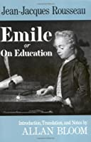 Emile: Or On Education