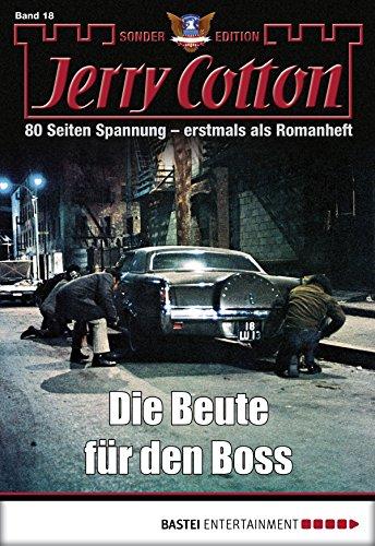 Jerry Cotton Sonder-Edition - Folge 18: Die Beute für den Boss