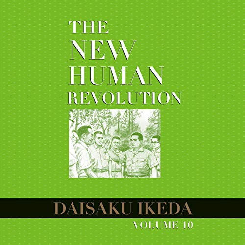 The New Human Revolution, Vol. 10 Audiobook By Daisaku Ikeda cover art