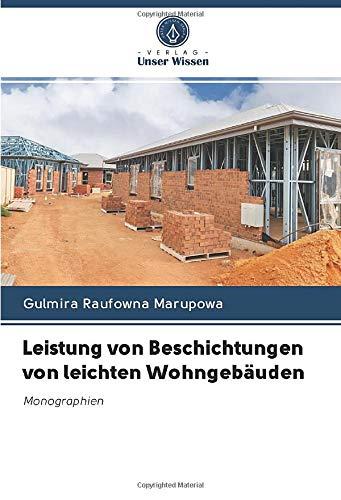 Leistung von Beschichtungen von leichten Wohngebäuden: Monographien