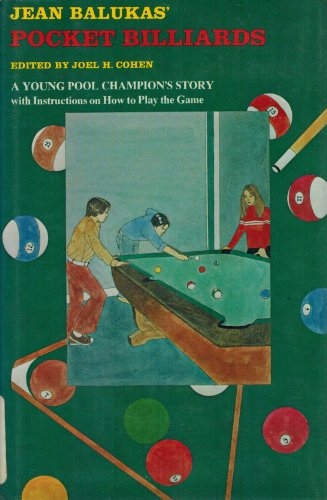 Jean Balukas's pocket billiards ; a young pool champion's story with instructions on how to play the game