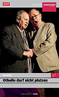 Othello darf nicht platzen (Ken Ludwig) - Edition Josefstadt