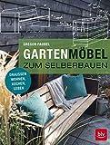 Gartenmöbel zum Selberbauen: Draußen wohnen, kochen, leben