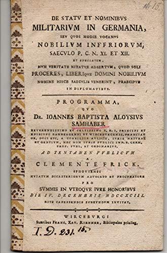 De statu et nominibus militarium in Germania, seu quos hodie vocamus nobilium inferiorum, saeculo p. C. n. XI. et XII.
