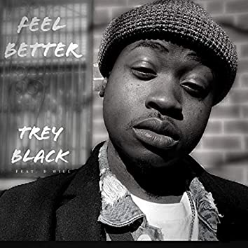 Feel Better (feat. D Will)