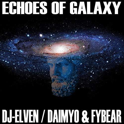 Dj-Elven, Daimyo & Fybear
