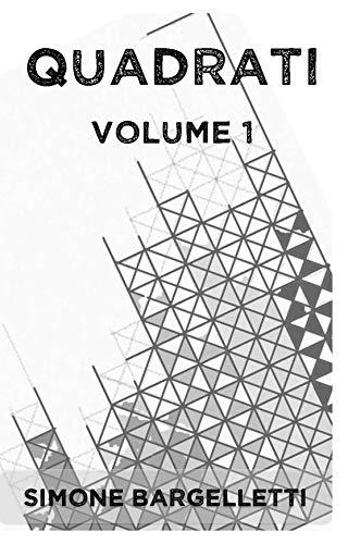 Quadrati: Volume 1 (Italian Edition)