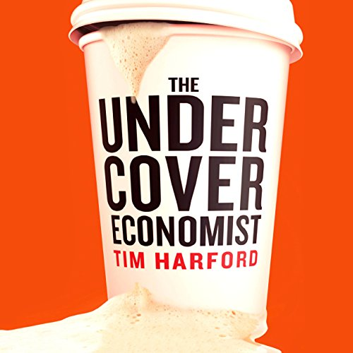 The Undercover Economist audiobook cover art