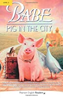 """Babe - Pig In The City"" (Penguin Longman Penguin Readers)"