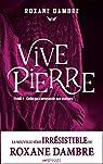 Vivepierre, tome 1 : Celle qui commande aux statues par Dambre