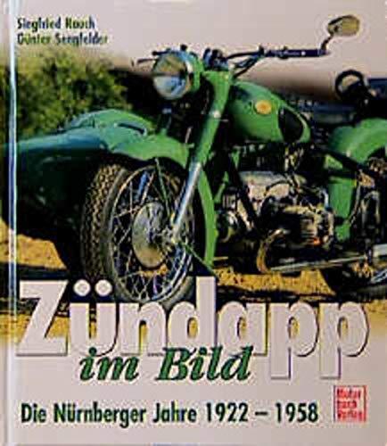 Zündapp im Bild, Die Nürnberger Jahre 1922-1958