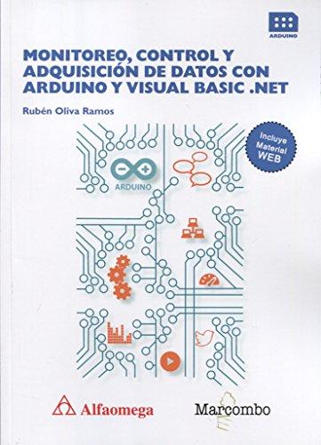 MONITOREO, CONTROL Y ADQUISICIÓN DE DATOS CON ARDUINO Y VISUAL BASIC .NET