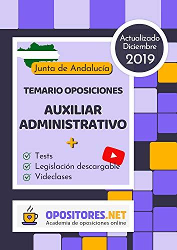 Temario Oposiciones Auxiliar Administrativo, Junta de Andalucía.: Actualizado Diciembre 2019. Tests, Legislación Descargable y Videoclases.