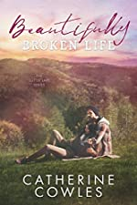 Beautifully Broken Life (The Sutter Lake Series Book 2)