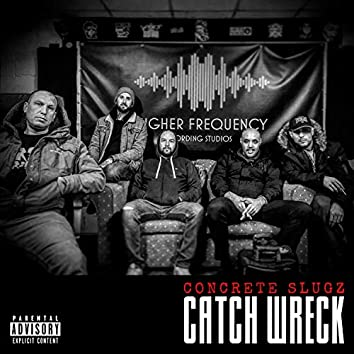Catch Wreck