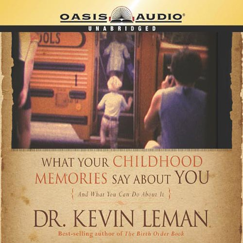 Page de couverture de What Your Childhood Memories Say About You