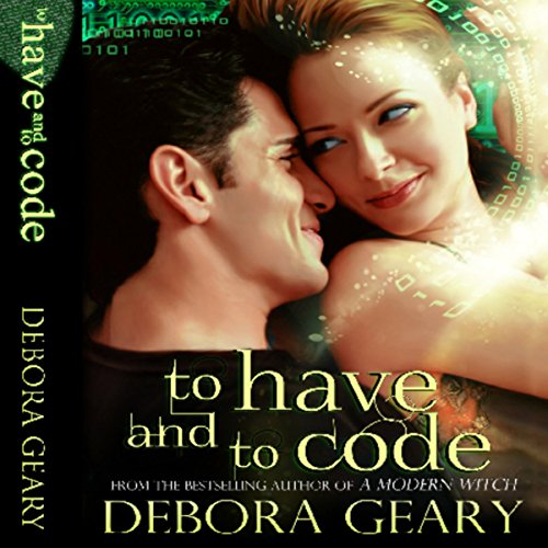 To Have and To Code audiobook cover art
