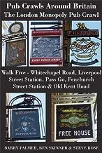 Pub Crawls Around Britain. The London Monopoly Pub Crawl. Walk Five – Whitechapel Road, Liverpool Street Station, Pass Go, Fenchurch Street Station & Old Kent Road