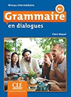 Grammaire en dialogues: Livre intermediaire + CD (B1)