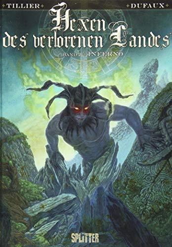 Hexen des verlorenen Landes. Band 2: Inferno
