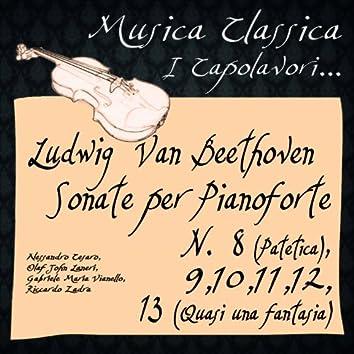 Beethoven: Sonate per Pianoforte, No. 8 ''Patetica'',9 ,10 ,11 ,12 ,13 ''Quasi una fantasia'' (Musica classica - i capolavori...)