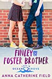 Finley and the Foster Brother: Young Adult Sweet Romance (Love in Ocean Grove Book 1) (English Edition)