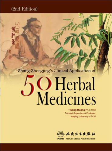 Download Zhang Zhong-Jings Clinical Application of 50 Medicinals 7117092076