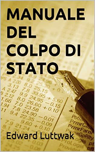 MANUALE DEL COLPO DI STATO (Geopolitica e geostoria Vol. 13)
