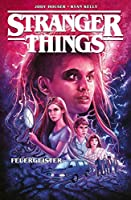 Stranger Things: Bd. 3: Feuergeister