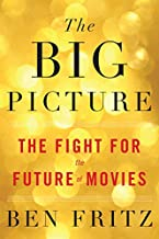 BIG PICTURE: THE FIGHT FOR THE FUTURE OF
