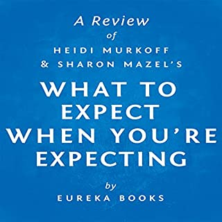 What to Expect When You're Expecting by Heidi Murkoff and Sharon Mazel cover art