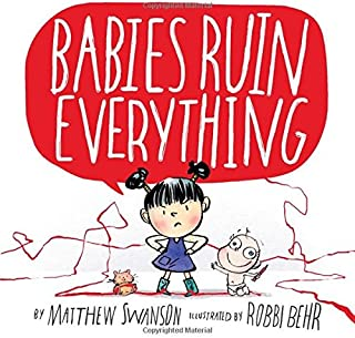 Babies Ruin Everything