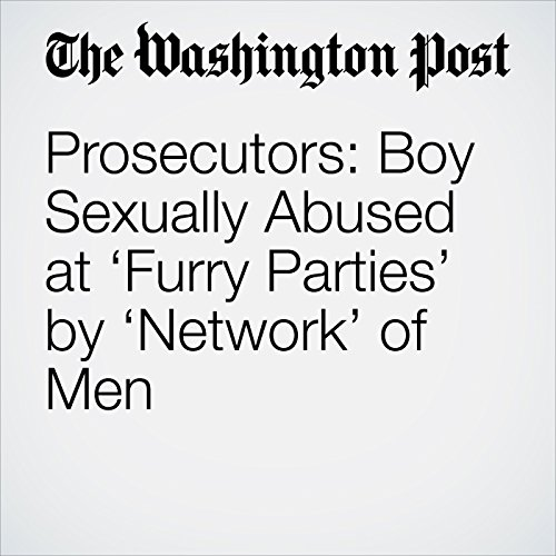 Prosecutors: Boy Sexually Abused at 'Furry Parties' by 'Network' of Men copertina