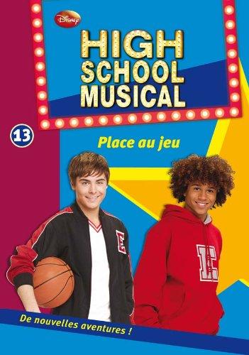 High School Musical 13 - Place au jeu