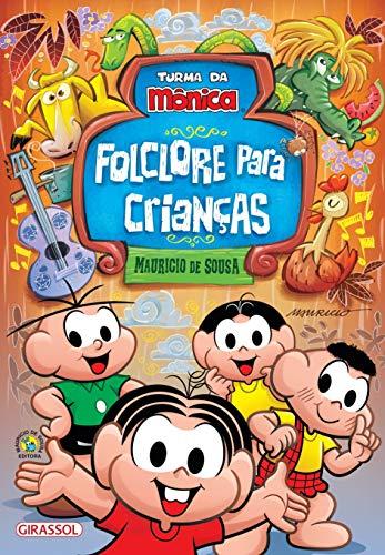 Turma da Mônica - Folclore para Crianças: POP