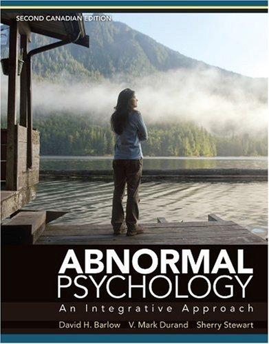 Abnormal Psychology: An Integrative Approach