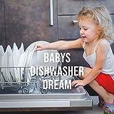 Baby's Dishwasher Dream, Pt. 10