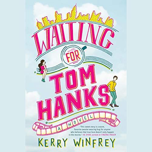 Couverture de Waiting for Tom Hanks