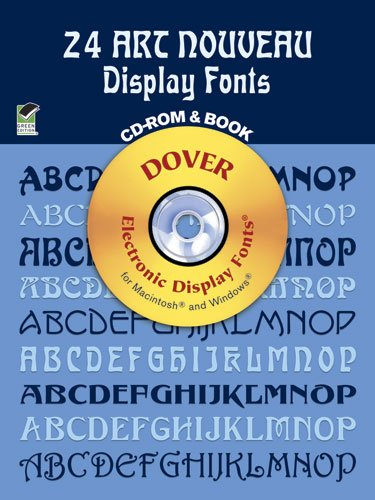 24 Art Nouveau Display Fonts (Dover Electronic Display Fonts Series)