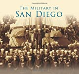 The Military in San Diego (No Series)