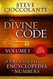 The Divine Code—A Prophetic Encyclopedia of Numbers, Volume I: 1 to 25