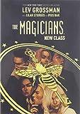 The Magicians: New Class (The magicians, 1)
