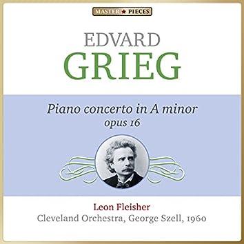 Masterpieces Presents Edvard Grieg: Piano Concerto in A Minor, Op. 16