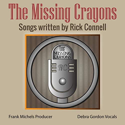 The Missing Crayons Songs Written by Rick Connell