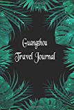 Guangzhou Travel Journal: Travelers Diary Blank Lined Paper 6x9 Notebook