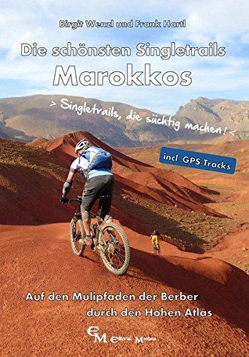 Die schönsten Singletrails Marokkos: Auf den Mulipfaden der Berber durch den Hohen Atlas
