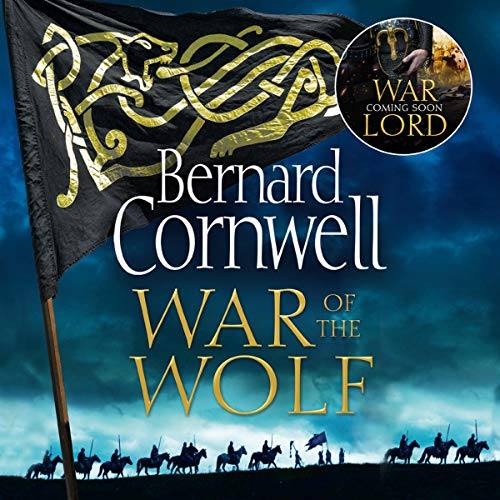 War of the Wolf: The Last Kingdom Series, Book 11