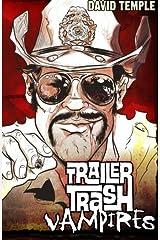 Trailer Trash Vampires Paperback