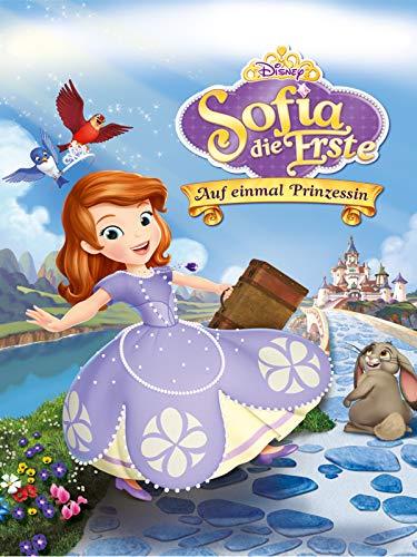 Sofia die Erste:  Auf einmal Prinzessin